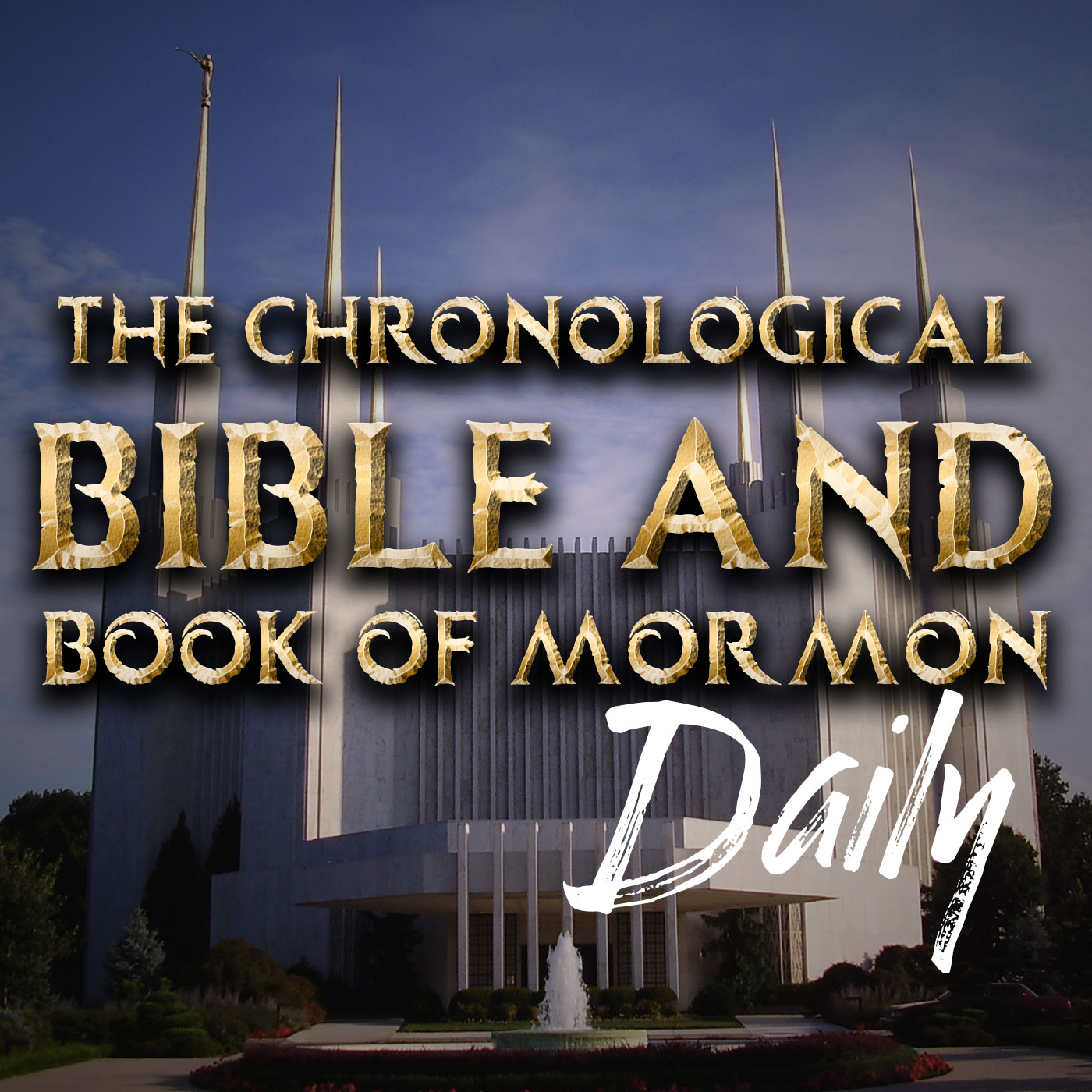 The Chronological Bible and Book of Mormon, Daily